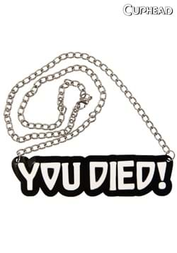 You Died! Necklace
